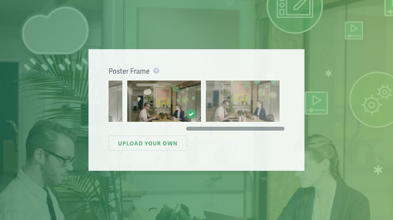 Upload a Custom Poster Frame to Your SproutVideo hosting account.