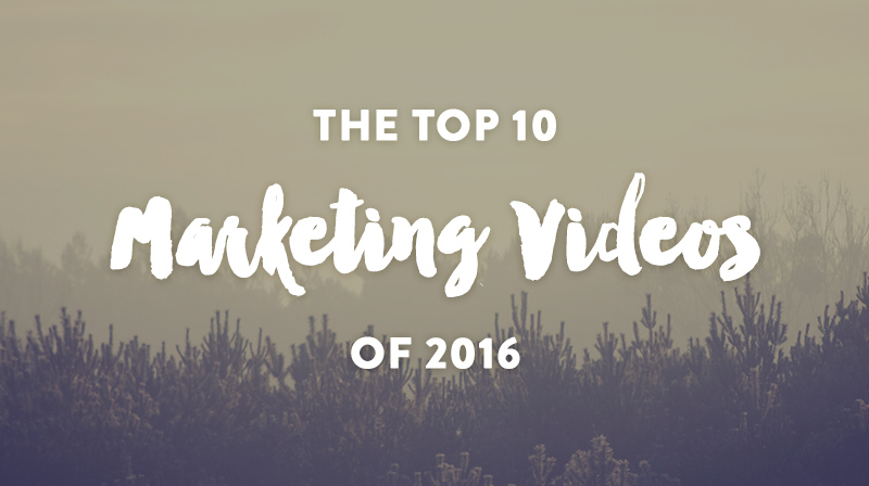 The 10 Best Marketing Videos of 2016