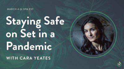 Safety on Set with Cara Yeates